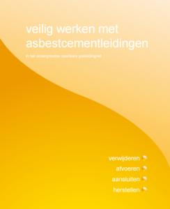Veilig werken met asbestcementleidingen (gas)