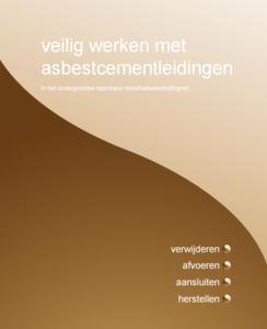 Veilig werken met asbestcementleidingen (riool)