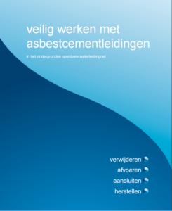 Veilig werken met asbestcementleidingen(water)