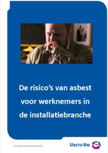 De risicos van asbest voor werknemers in de installatiebranche
